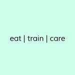 Sarah ▪️ eat | train | care